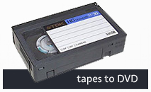 Tapes to DVD